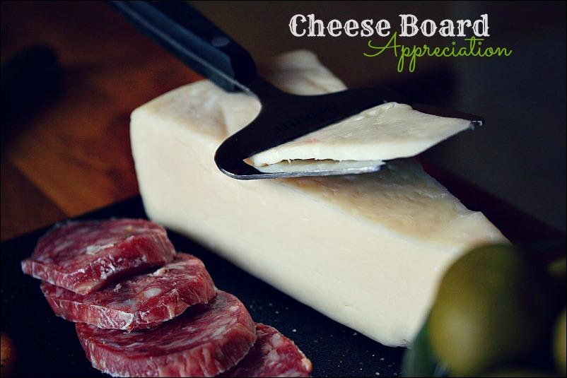 cheese board appreciation