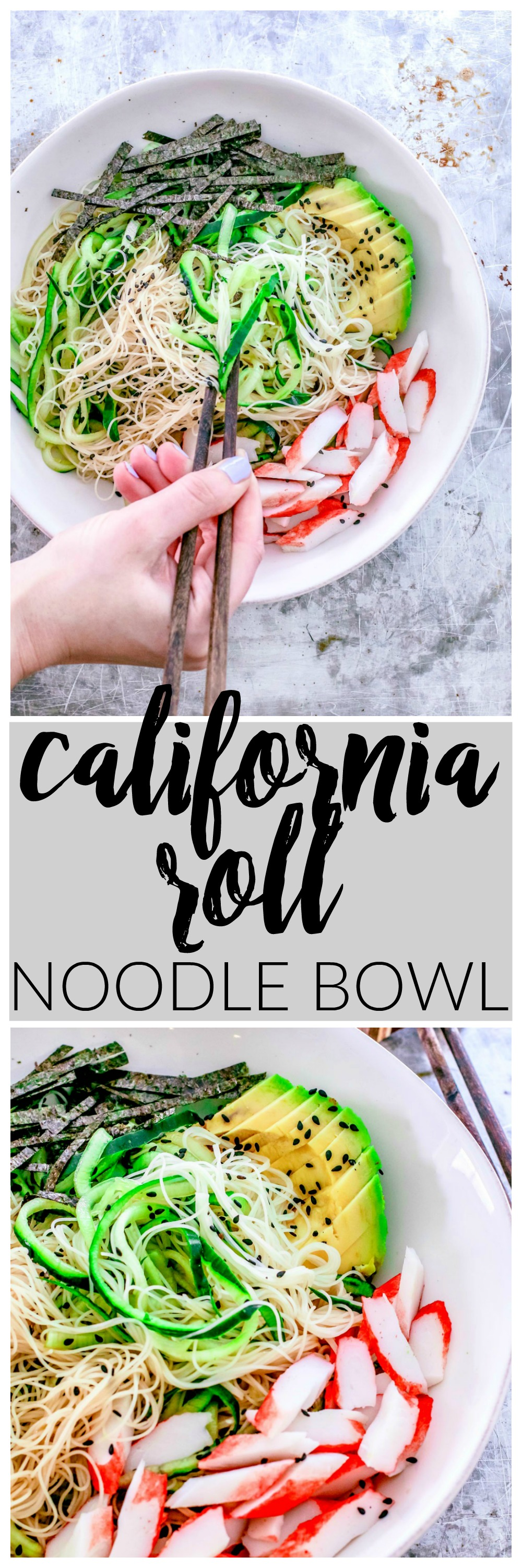 California Roll Noodle Bowl | Killing Thyme
