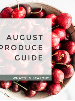 What's In Season? August Produce Guide.