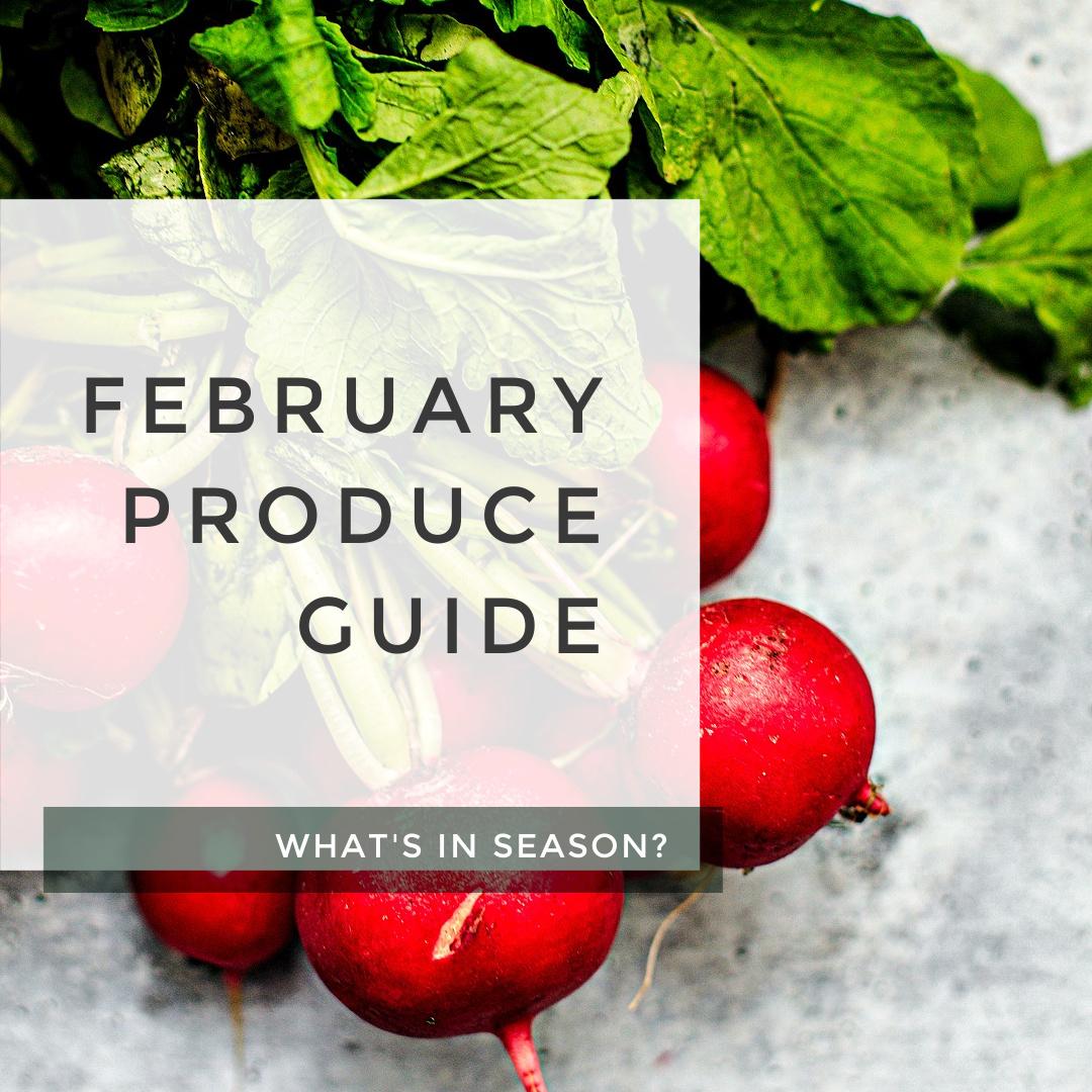 February Produce Guide title photo.