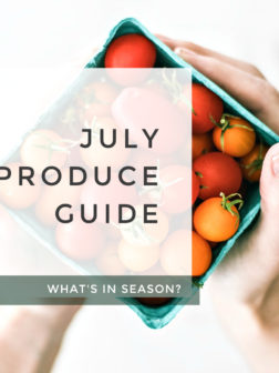 What's In Season? July Produce Guide.