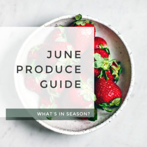 June Produce Guide title photo.