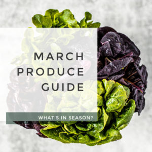 March Produce Guide title photo.