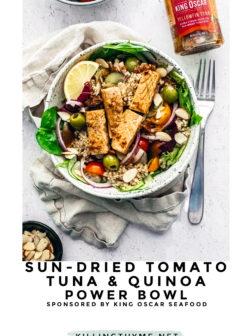 Sun-Dried Tomato Tuna and Quinoa Power Bowl PIN.